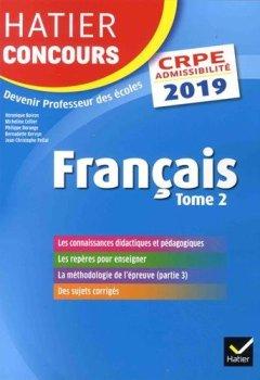 Livres Couvertures de Hatier Concours CRPE 2019 - Français tome 2 - Epreuve écrite d'admissibilité