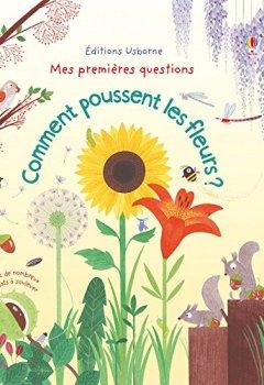 Livres Couvertures de Comment poussent les fleurs ? - Mes premières questions