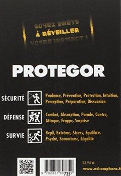 Livres Couvertures de Protegor - Guide pratique de sécurité personnelle, self-défense et survie urbaine