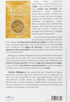 Livres Couvertures de Les 40 règles d'or pour pratiquer la magie - En toute sécurité