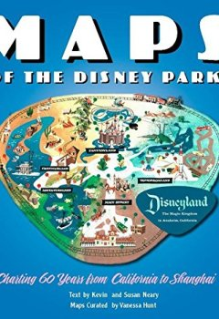 Livres Couvertures de Maps of the Disney Parks: Charting 60 Years from California to Shanghai