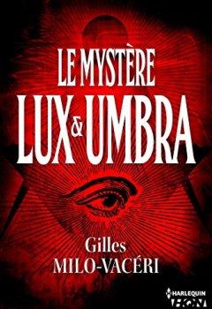 Livres Couvertures de Le mystère Lux et Umbra : T2 - Les enquêtes du commandant Gabriel Gerfaut