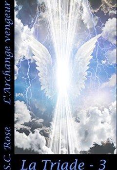Livres Couvertures de La Triade - 3: L'Archange vengeur