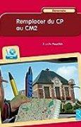 Remplacer du CP au CM2 : Elémentaire (CD-ROM)