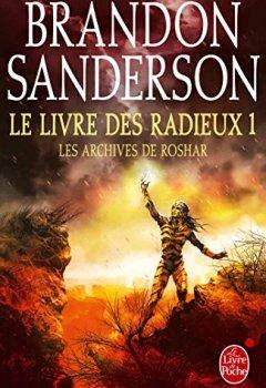 Livres Couvertures de Le Livre des Radieux, Volume 1 (Les Archives de Roshar, Tome 2)