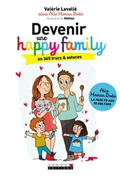 Livres Couvertures de Devenir une happy family en 365 trucs et astuces