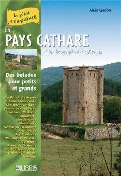 Livres Couvertures de En pays Cathare : A la découverte des châteaux