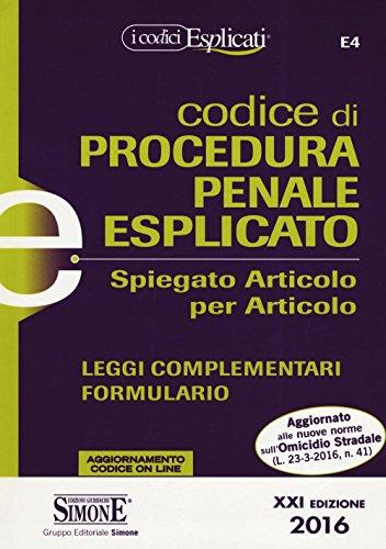 Codice di procedura penale esplicato. Spiegato articolo per articolo. Con aggiornamento online
