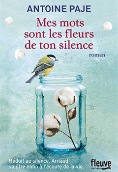 Livres Couvertures de Mes mots sont les fleurs de ton silence