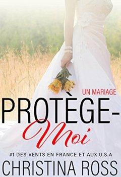 Livres Couvertures de Protège-Moi : Un Mariage
