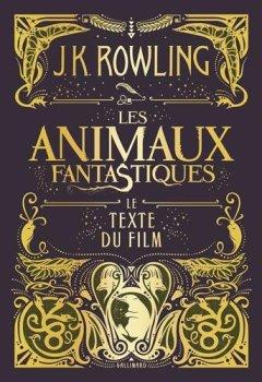 Livres Couvertures de Les animaux fantastiques: Le texte du film
