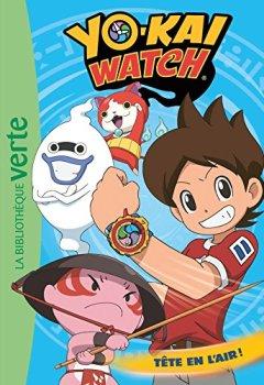 Livres Couvertures de Yo-Kai Watch 08 - Tête en l'air !