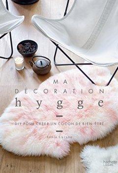 Livres Couvertures de Ma décoration Hygge: DIY pour créer un cocon bien-être
