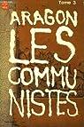 Le Monde réel (5) : Les Communistes (t. 3)