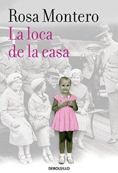 Livres Couvertures de La loca de la casa/ The Crazed Woman Inside Me
