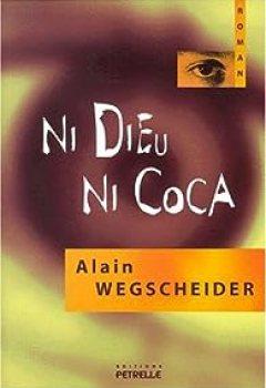 Livres Couvertures de Ni dieu ni coca