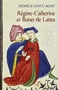 Régine-Catherine et Bonet de Lattes
