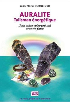 Livres Couvertures de Auralite - Talisman énergétique - Liens entre votre présent et votre futur