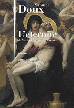 Livres Couvertures de L'Éternité de Xavier Dupont de Ligonnès