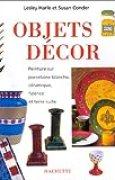 Objets Décor. Peinture sur porcelaine blanche, céramique, faïence et terre cuite