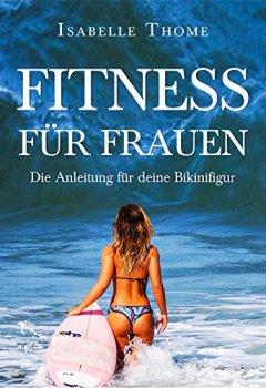 Buchdeckel von Fitness für Frauen: Die Anleitung für Ihren Körper