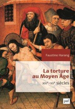 Livres Couvertures de La torture au Moyen Âge