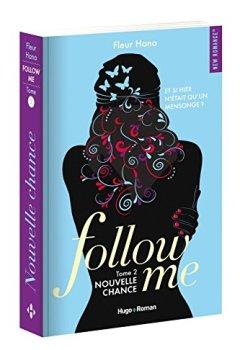 Livres Couvertures de Follow me - tome 2 Nouvelle chance (02)