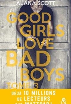 Livres Couvertures de Good Girls Love Bad Boys - Tome 3 (&H)