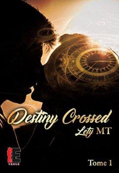 Livres Couvertures de Destiny Crossed tome 1