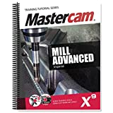 Mastercam X9 Mill Advanced Training Tutorial