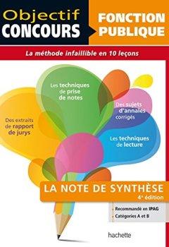 Livres Couvertures de Objectif Concours - Réussir La Note De Synthèse - Catégories A et B