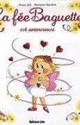 La fée Baguette est amoureuse - De 3 à 7 ans