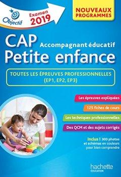 Livres Couvertures de Objectif CAP Accompagnant Educatif Petite Enfance - épreuve professionnelle