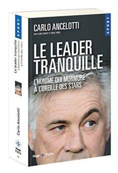 Livres Couvertures de Le leader tranquille L'homme qui murmure à l'oreille des stars