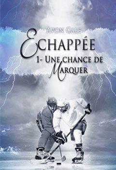 Livres Couvertures de Échappée: Une chance de marquer tome 1