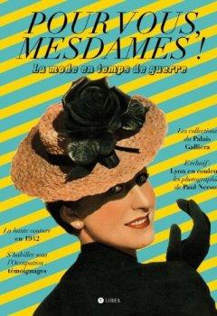 Livres Couvertures de Pour vous, Mesdames ! : La mode en temps de guerre