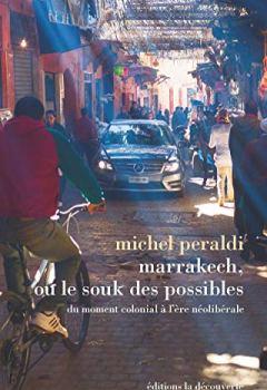 Livres Couvertures de Marrakech, ou le souk des possibles