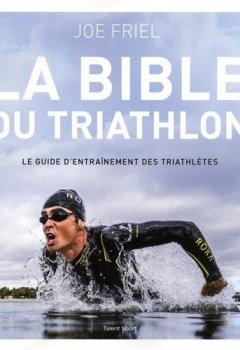 Livres Couvertures de La bible du Triathlon