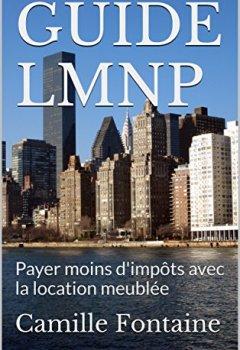 Livres Couvertures de GUIDE LMNP: Payer moins d'impôts avec la location meublée (mis à jour septembre 2017)