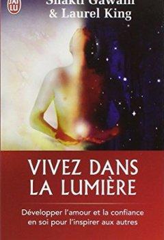 Livres Couvertures de Vivez dans la lumière : Développer l'amour et la confiance en soi pour l'inspirer aux autres