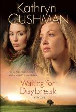 515yd1HR7uL Waiting for Daybreak by Kathryn Cushman $0.99