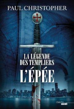 Livres Couvertures de La Légende des Templiers - L'Epée