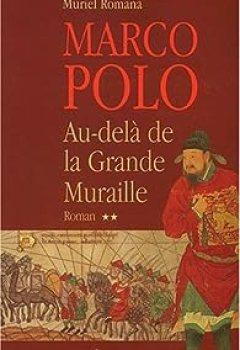 Livres Couvertures de Marco Polo. 2, Au-delà de la Grande Muraille