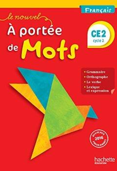 Livres Couvertures de Le Nouvel A portée de mots - Français CE2 - Livre élève - Ed. 2017