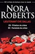 Lieutenant Eve Dallas, Tomes 29 et 30 : Filiation du crime ; Fantaisie du crime