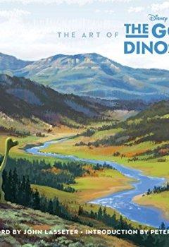 Livres Couvertures de The Art of the Good Dinosaur [English]