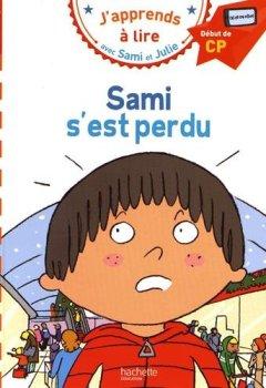 Livres Couvertures de Sami et Julie CP Niveau 1 Sami s'est perdu
