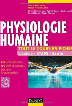 Livres Couvertures de Physiologie humaine - Tout le cours en fiches - Licence, STAPS, Santé
