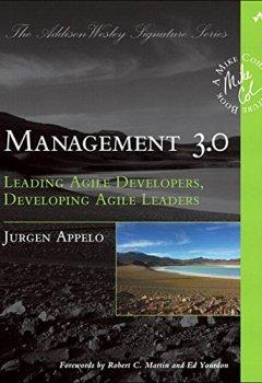 Livres Couvertures de Management 3.0: Leading Agile Developers, Developing Agile Leaders