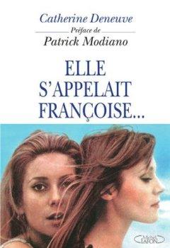 Livres Couvertures de Elle s'appelait Françoise...
